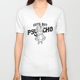 Cute But Psycho Unisex V-Neck