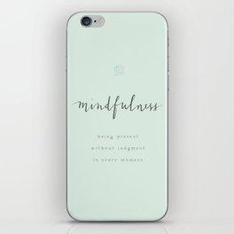 mindfulness iPhone Skin