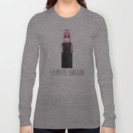 Cosmetic Surgeon Long Sleeve T-shirt