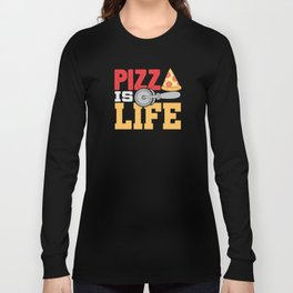 Pizza Is Life Italy Italian Food Foodie Gift Long Sleeve T-shirt