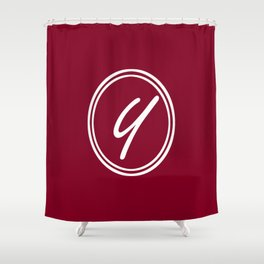 Monogram - Letter Y on Burgundy Red Background Shower Curtain