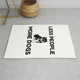 Less People More Dogs Rug
