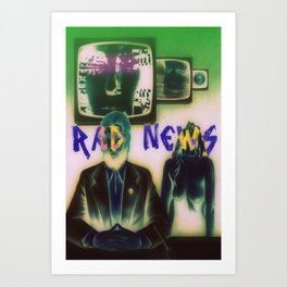 RAD NEWS Art Print