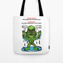 No Entrar Tote Bag