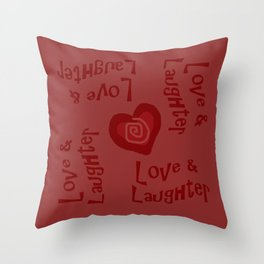 Love & Laughter Throw Pillow