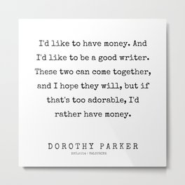 41    | 200221 | Dorothy Parker Quotes Metal Print