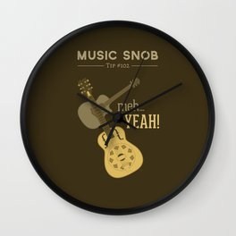 Yeah or Meh: The Acoustic Guitar — Music Snob Tip #102 Wall Clock