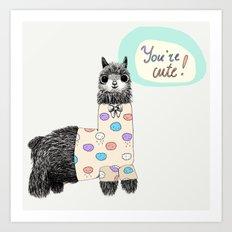 You are cute Art Print