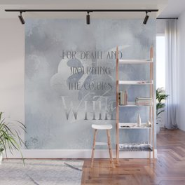 For death and mourning the color's WHITE. Shadowhunter Children's Rhyme. Wall Mural
