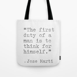 Jose Marti quote Tote Bag