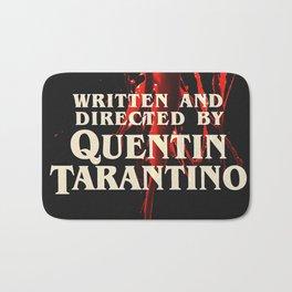 Written + Directed by Quentin Tarantino. Bath Mat