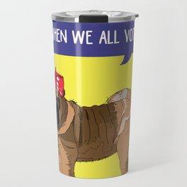Political Pup-When We All Vote Shar Pei Travel Mug