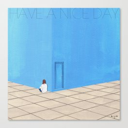 HAVE A NICE DAY_ver1 Canvas Print