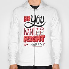 Right or Happy Hoody