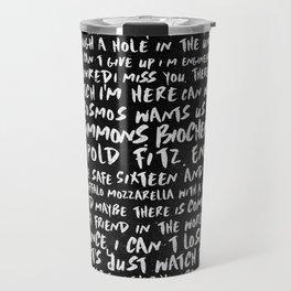 FitzSimmons Phrases in Black & White/2 Travel Mug