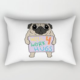 Will Work 4 Hugs Pug Rectangular Pillow