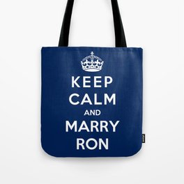 Keep Calm And Marry Ron Tote Bag