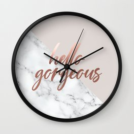Hello Gorgeous, Meme, Rose Gold, Pink, Marble, Typography Art Wall Clock