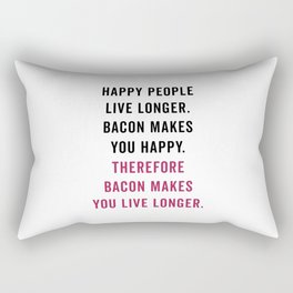 Happy People Bacon Funny Quote Rectangular Pillow