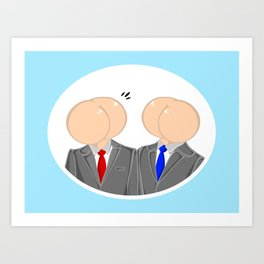 Talking Out Of Our Ass Art Print