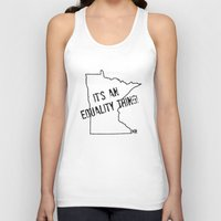 minnesota Tank Tops featuring Minnesota Equality by The Happy Taurus