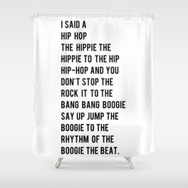 I Said a Hip Hop Hippie to the Hippie Shower Curtain