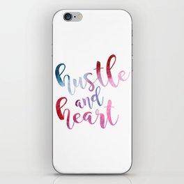 hustle and heart iPhone Skin