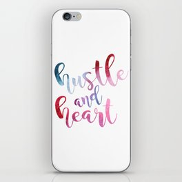 hustle and heart iPhone Skin