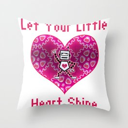 Let Your Little Heart Shine! Throw Pillow
