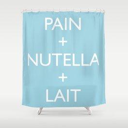 Pain + Nutella + Lait Shower Curtain