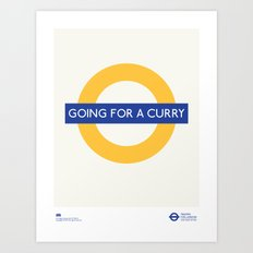 Going For A Curry | TFL Art Print