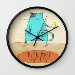 Purr More Hiss Less Wall Clock