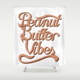 Peanut Butter Vibes Shower Curtain