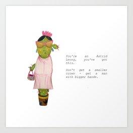 You're an Astrid, You've Got This Art Print
