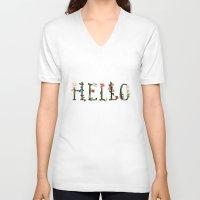 hello V-neck T-shirts featuring HELLO by La Farme