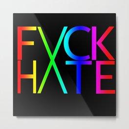 FXCK HXTE - Rainbow Metal Print