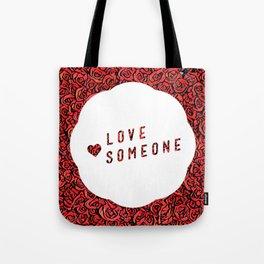 Love Someone Roses Tote Bag