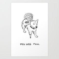 Peg leg Paul Art Print