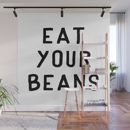 Eat Your Beans - Black on White Wall Mural