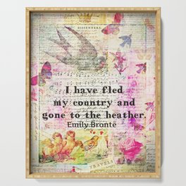 Emily Bronte quote Wuthering Heights Serving Tray
