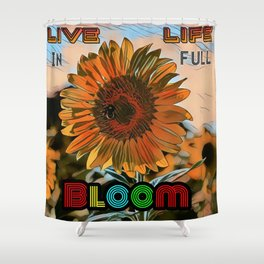 Blooming Sunflower - Life Quote Shower Curtain