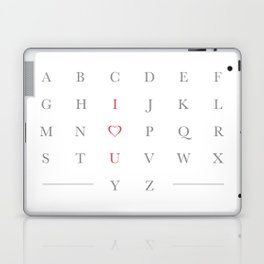 Life's alphabetter with you Laptop & iPad Skin
