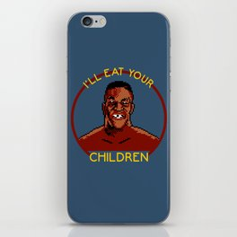 I'll Eat Your Children iPhone Skin