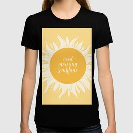 Good Morning Sunshine T-shirt