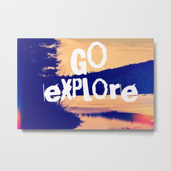Go Explore Metal Print