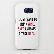 Drink Wine & Save Animals Funny Quote Galaxy S6 Slim Case