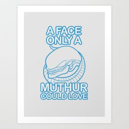 MUTHUR Lover Art Print