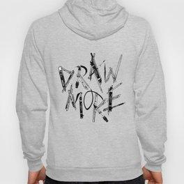 Draw More (BW) Hoody