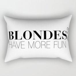 Blondes Have More Fun. Rectangular Pillow