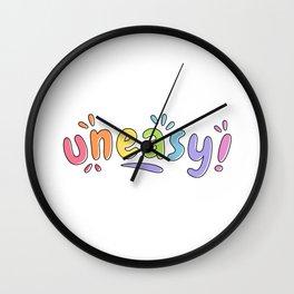 Uneasy - Rainbow Splash Cute Typographic Wall Clock